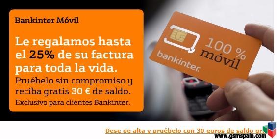 Bankinter móvil regala 30 Euros de saldo (consumo) para nuevas altas antes del 5/05